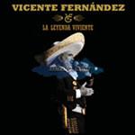 Vicente Fernandez, La Leyenda Viviente