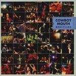 Cowboy Mouth, Mercyland