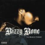Bizzy Bone, The Midwest Cowboy