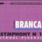Glenn Branca, Symphony No. 1: Tonal Plexus