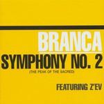 Glenn Branca, Symphony No. 2: The Peak of the Sacred