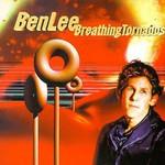 Ben Lee, Breathing Tornados