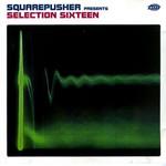 Squarepusher, Selection Sixteen