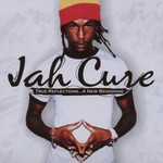 Jah Cure, True Reflections... A New Beginning