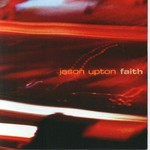 Jason Upton, Faith
