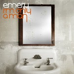 Emery, I'm Only a Man
