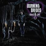 Burning Brides, Hang Love