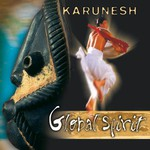 Karunesh, Global Spirit