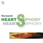 Karunesh, Heart Symphony
