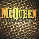 McQueen, Break The Silence