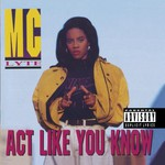 MC Lyte, Act Like You Know