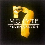 MC Lyte, Seven & Seven