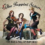 The Puppini Sisters, The Rise & Fall of Ruby Woo mp3
