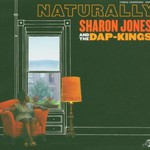 Sharon Jones and the Dap-Kings, Naturally