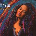 Maysa, Feel the Fire