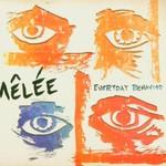 Melee, Everyday Behavior