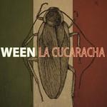 Ween, La Cucaracha mp3