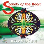 Karunesh, Sounds of the Heart