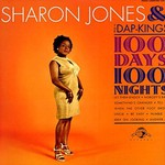 Sharon Jones and the Dap-Kings, 100 Days, 100 Nights