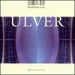 Ulver, Perdition City: Music to an Interior Film mp3