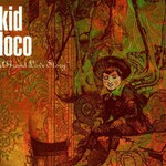 Kid Loco, A Grand Love Story mp3