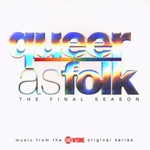 Various Artists, Queer as Folk: The Final Season mp3