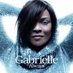 Gabrielle, Always