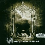 Korn, Take a Look in the Mirror mp3