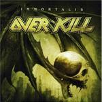 Overkill, Immortalis mp3