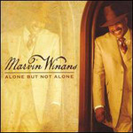 Marvin Winans, Alone But Not Alone