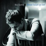 Mary Gauthier, Between Daylight and Dark