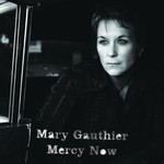 Mary Gauthier, Mercy Now