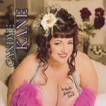 Candye Kane, Whole Lotta Love