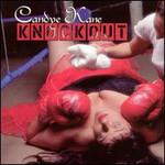Candye Kane, Knockout