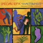 Special EFX, Masterpiece