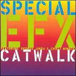 Special EFX, Catwalk