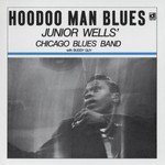 Junior Wells' Chicago Blues Band, Hoodoo Man Blues mp3