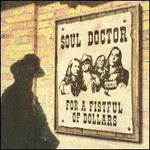Soul Doctor, For A Fistful Of Dollars