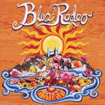 Blue Rodeo, Palace of Gold