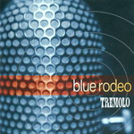 Blue Rodeo, Tremolo mp3