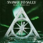 Subway to Sally, Nord Nord Ost
