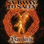 Subway to Sally, Bannkreis