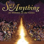 Say Anything, In Defense of the Genre
