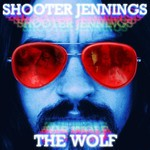 Shooter Jennings, The Wolf