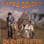 Extra Golden, Ok-Oyot System