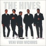 The Hives, Veni Vidi Vicious
