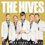 The Hives, Tyrannosaurus Hives