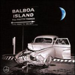 The Pretty Things, Balboa Island