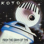 Koto, From the Dawn of Time
