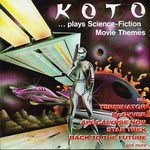 Koto, ...Plays Science Fiction Movie Themes